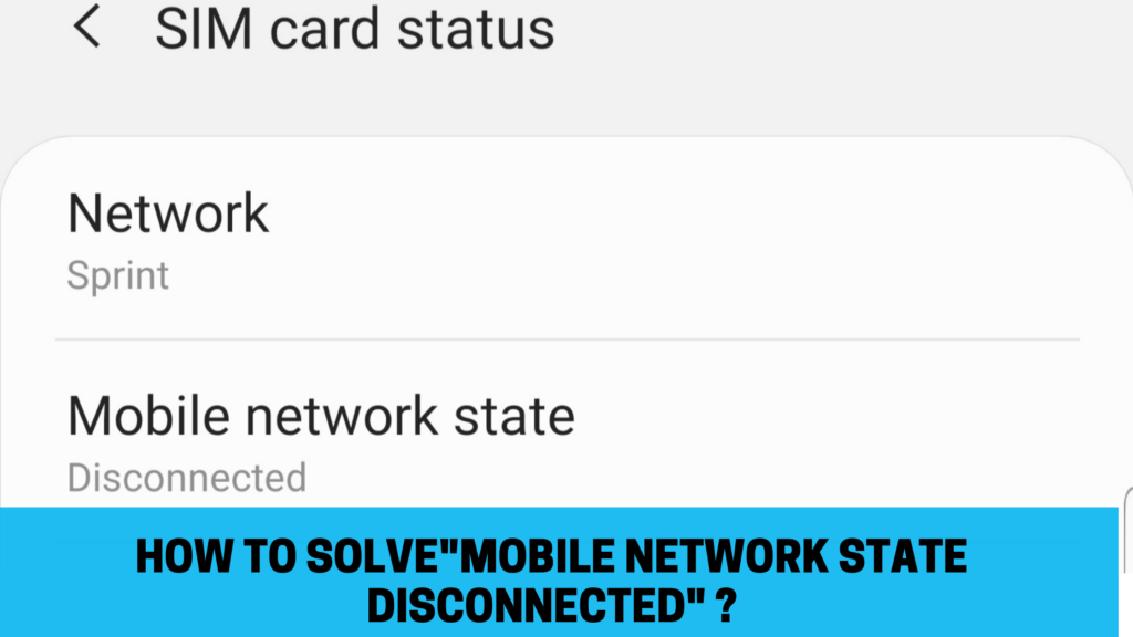 Mobile Network State Disconnected
